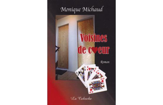 Un deuxième roman pour Monique Michaud