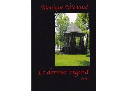 Troisième roman d'une trilogie de Monique Michaud